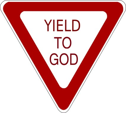 traffic-sign-yield_to_god