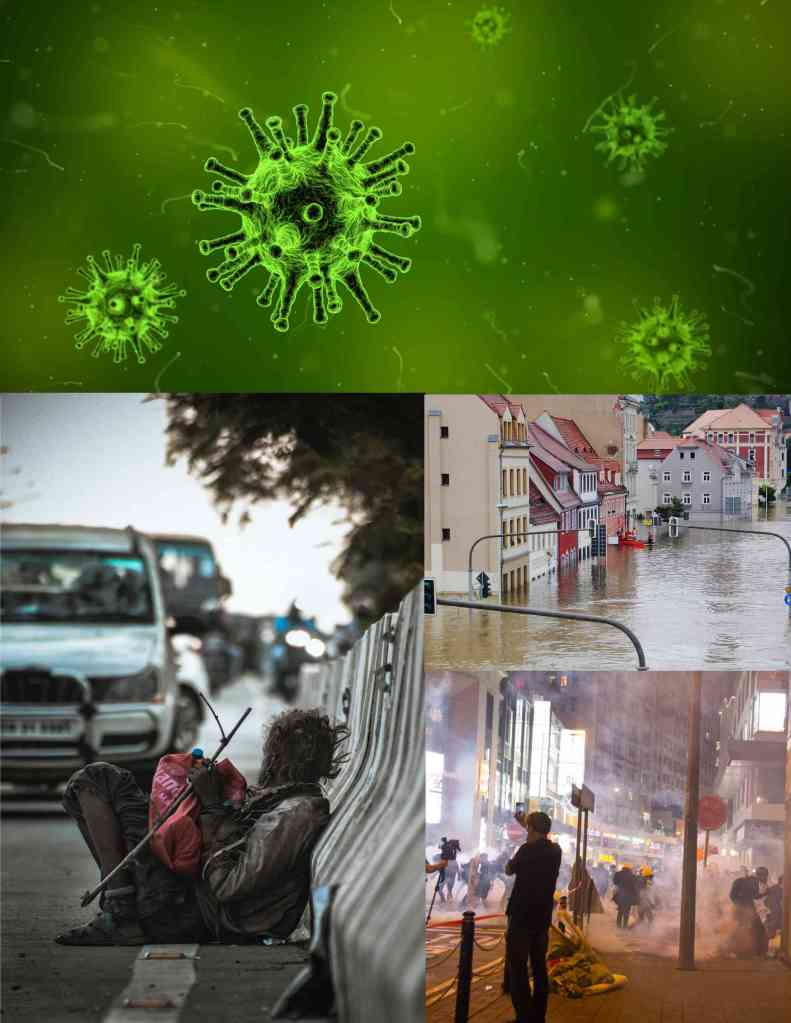 A photo collage of a green virus, a homeless man resting on a roadside against a barricade with vehicles approaching, a flooded town in Europe and a nighttime protest with tear gas present in a major city